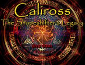 Caliross The Shapeshifter's Legacy version 0.83b+Walkthrough by mdqp