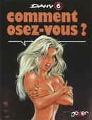 Dany Comment osez-vous ? [French]