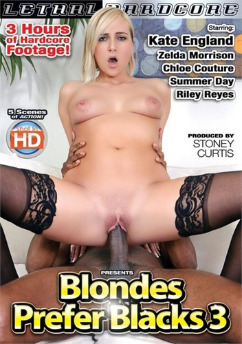 Blondes Prefer Blacks 3 ...